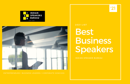 List of Business Speakers in India 2021